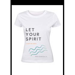 Koszulka damska - Let Your...